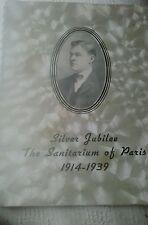 SIGNED L. P. MCCUISTION SILVER JUBILEE SANITARIUM OF PARIS TEXAS