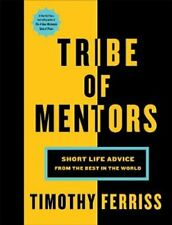 Tribe of Mentors Short Life Advice from the Best in the World 9781785041853