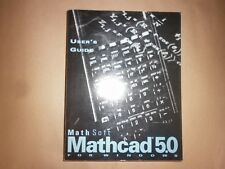MATHCAD 5.0 -MANUALE USER'S GUIDE -IN INGLESE -RARISSIMO -WINDOWS -1994