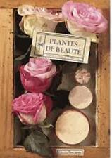 Plantes de beauté - Chantal Delphin - Delphin - Gitton - Plume de carotte