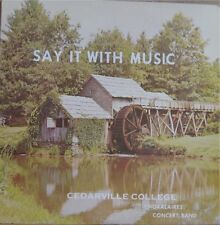CEDARVILLE COLLEGE CHORALAIRES BAND, SAY IT W/ MUSIC LP