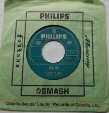 SERGE LAMA Une Ile / C'est toujours comme ca... CANADA ORIG 1969 PHILIPS 45