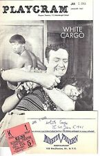 "Jed Hudson ""WHITE CARGO"" Marcia Howard / Ben Hayes 1961 FLOP Playbill / Ticket"