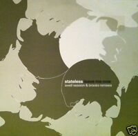 """STATELESS Leave Me Now Swell Session & Brooks Remixes UK vinyl 12"""" UNPLAYED"""