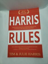 Harris Rules: A Real Estate Agent's Practical, No-Bs, Step-By-Step Guide Rich