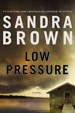 Low Pressure by Sandra Brown (2012, Hardcover)