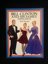 Bill Clinton and His Family Paper Dolls by Tom Tierney