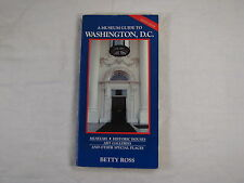 A Museum Guide to Washington DC, Second Edition by Betty Ross