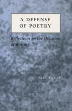 A Defense of Poetry: Reflections on the Occasion of Writing