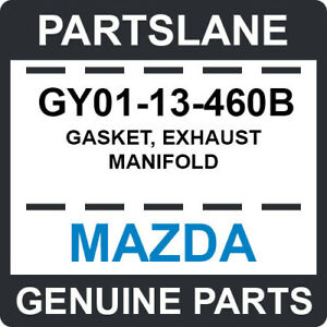 GY01-13-460B Mazda OEM Genuine GASKET, EXHAUST MANIFOLD