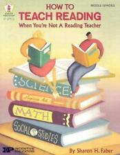 How to Teach Reading When You're Not a Reading Teacher, Faber, Sharon H., Very G