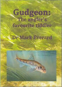 EVERARD MARK FISHING BOOK GUDGEON THE ANGLERS FAVOURITE TIDDLER paperback NEW
