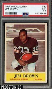 1964 Philadelphia Football #30 Jim Brown Cleveland Browns HOF PSA 5.5 EX+