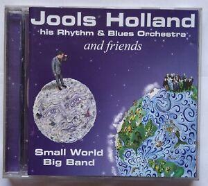 Jools Holland His Rhythm & Blues Orchestra And Friends Small World Big Band CD