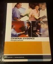 Criminal Evidence - Principles and Cases