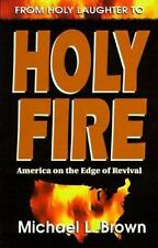 From Holy Laughter to Holy Fire: America on the Edge of Revival, Brown, Michael