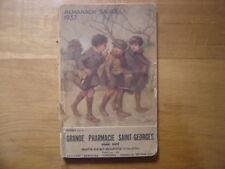 1937 ALMANACH Sauba Grande Pharmacie Nuits Saint Georges POULBOT Manque pages ?