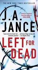 Left for Dead J A Jance Ali Reynolds Mystery 7 Arizonia Drugs Paperback