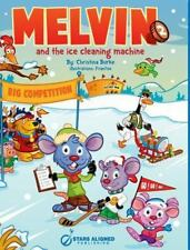 Melvin and the Ice Cleaning Machine (Hardcover) (Hardback or Cased Book)