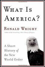 What Is America?: A Short History of the New World