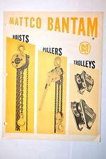 MATTCO BANTAM HOISTS PULLERS TROLLYS BROCHURE #RR763 chains levers  I-beam hoist