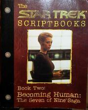 Star Trek Script Book Two: Becoming Human: Seven of Nine Saga