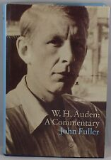 W.H. AUDEN, A COMMENTARY by JOHN FULLER (HARDCOVER COPY)