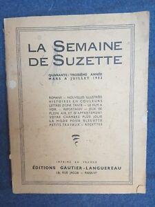 ALBUM LA SEMAINE DE SUZETTE  43e année - mars à juillet 1952