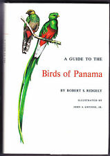A Guide to the Birds of Panama by Robert S. Ridgely and John A. Gwynne