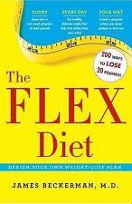 NEW The Flex Diet: Design-Your-Own Weight Loss Plan by James Beckerman M.D.
