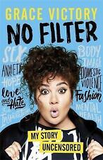 No Filter by Grace Victory / Paperback 2018