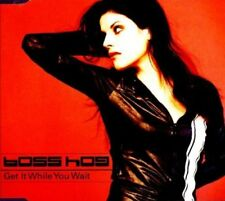 Boss Hog | Single-CD | Get it while you wait (1999)