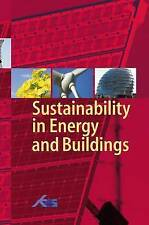 Sustainability in energy and buildings: proceedings of the international confère