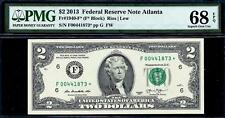 2013* $2 Two Dollar Federal Reserve STAR Note FRN Atlanta F* PMG 68 EPQ TOP POP