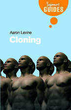 """""""VERY GOOD"""" Levine, Aaron D., Cloning: A Beginner's Guide (Beginner's Guides), B"""