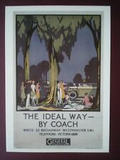 POSTCARD LONDON TRANSPORT POSTER 1928 - THE IDEAL WAY BY COACH