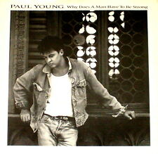 """PAUL YOUNG """"WHY DOES A MAN HAVE TO BE STRONG"""" COLUMBIA 06630 (1987) 45 & PIC SLV"""