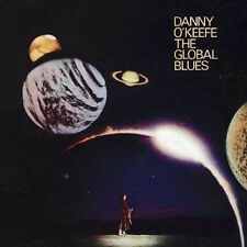 Global Blues - Danny O'Keefe (2006, CD NEUF)