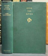 Over the River by John Galsworthy 1933 1st Edition Antique Hardcover
