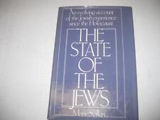 The state of the Jews by Marie Syrkin AN EVOLVING ACCOUNT OF THE JEWISH EXPRIENC
