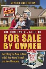 Homeowner's Guide to for Sale by Owner : Everything You Need to Know to Sell...