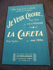 Partition Je veux croire Médinger La Careta José Pera  Music Sheet 1959