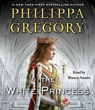 The Plantagenet and Tudor Novels: The White Princess by Philippa Gregory (2013,