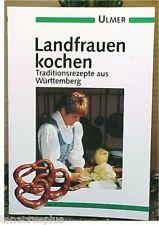 RARE German Cookbook LANDFRAUEN KOCHEN Traditionsrezepte aus Wurttemberg