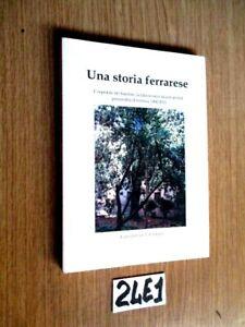 FERRARA ESTENSE UNA STORIA FERRARESE   (24E1)
