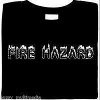 funny shirt, Fire Hazard T Shirt, clumsy, klutz, funny gifts to give, Sm - 5X