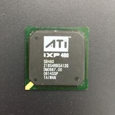 NEW original ATI BGA IC chipset IXP460 SB460 218S4RBSA12G Bridge Chip
