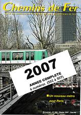AFAC - Année 2007 (Complet) Revues de l'association des amis des Chemins de Fer