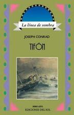 Tifon : La Linea de Sombra by Joseph Conrad and Floreal Mazia (1999, Paperback)