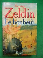 LE BONHEUR THEODORE ZELDIN  FAYARD